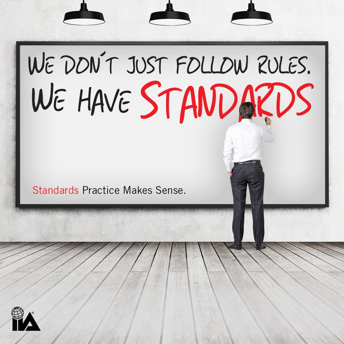 Theiia On Twitter Don T Follow Rules Have Standards
