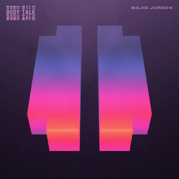 Majid Jordan – Body Talk Lyrics