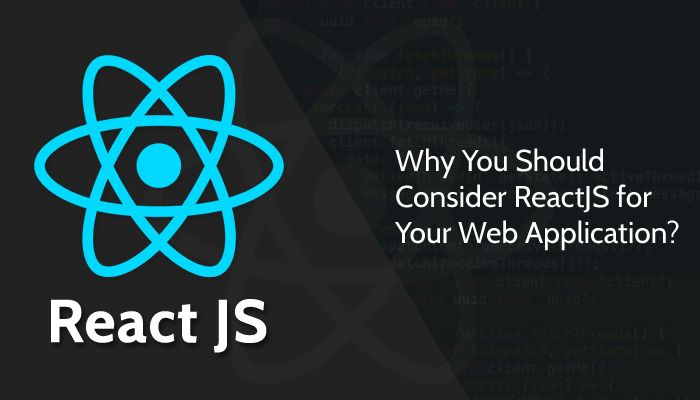 Why You Should Consider #ReactJS for Your #WebApplication?   #IT #Techtalk