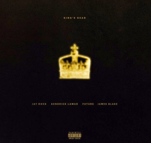 Kendrick Lamar, Future, James Blake & Jay Rock – King's Dead Lyrics