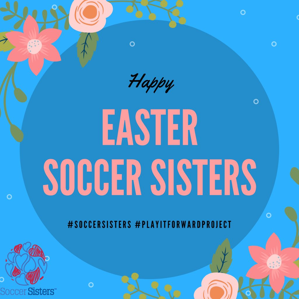 From our Soccer Sisters family to yours, wishing you a fun-filled and happy holiday!  #happyeaster #soccersisters #playitforwardproject