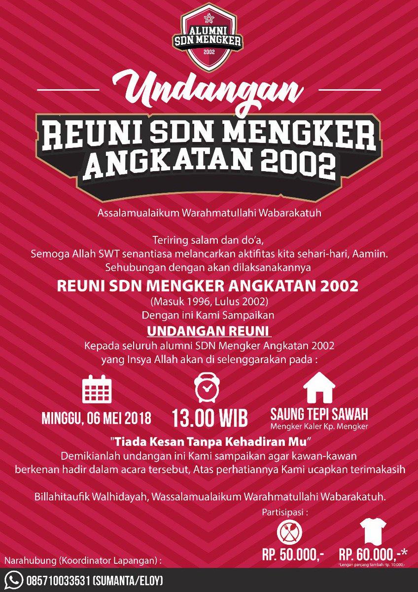 Almi Farisza On Twitter Undangan Reuni Sdn Mengker 2002 Reuni Sd