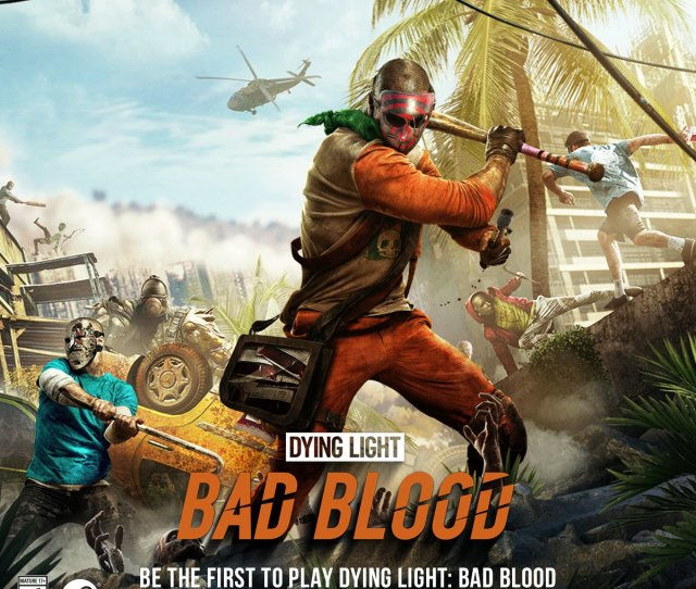 Be The First To Play Dying Light Bad Blood The All New Brutal Royale Experience Like This Tweet To Stay Up To Date And Get A Notification Once The Game