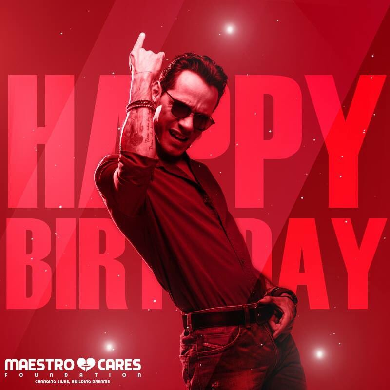Maestro Cares Foundation On Twitter Maestro Cares Foundation Wishes A Very Happy Birthday To Our Co Founder Marc Anthony Thank You For All Your Support And For Being Key To The Success Of