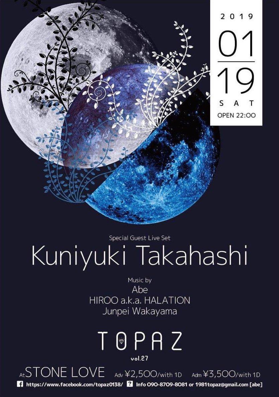 "test ツイッターメディア - 【今夜開催】1/19(土) ""TOPAZ"" -Beginning Of 2019- at 函館 Stone Love Guest: Kuniyuki Takahashi DJ: Abe, HIROO a.k.a. HALATION, Junpei Wakayama https://t.co/Kgd0n7YIHF クニユキさん1年2ヶ月ぶり2度目の函館。前回がいまだに語り継がれているだけに緊張しますが、凄い夜になると思います! https://t.co/dyNIcRxNNx"