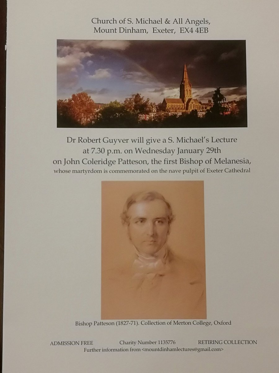 Next Lecture - 7.30pm on Wednesday 29th January @StMikes_Exeter Dr Robert Guyver will tell the story of John Coleridge Patteson, first Bishop of…