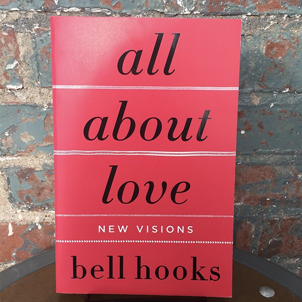 """Ibram X. Kendi on Twitter: """"On this #valentinesday2020, on this day when so  many people are celebrating love, I want to encourage folks to pick up ALL  ABOUT LOVE by bell hooks."""
