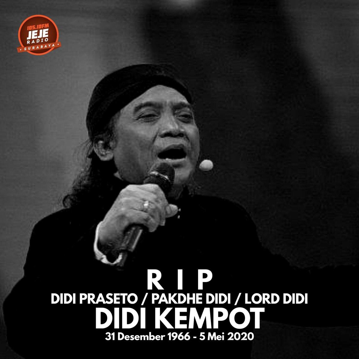 Jeje Radio Surabaya On Twitter Berduka Selamat Jalan Lord Didi