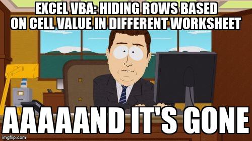 Meme Overflow On Twitter Excel Vba Hiding Rows Based On Cell