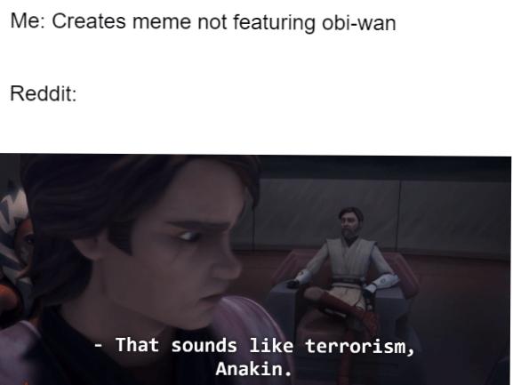 Prequel Memes On Twitter Obi Wan Funny Https T Co Redwbvbnyy