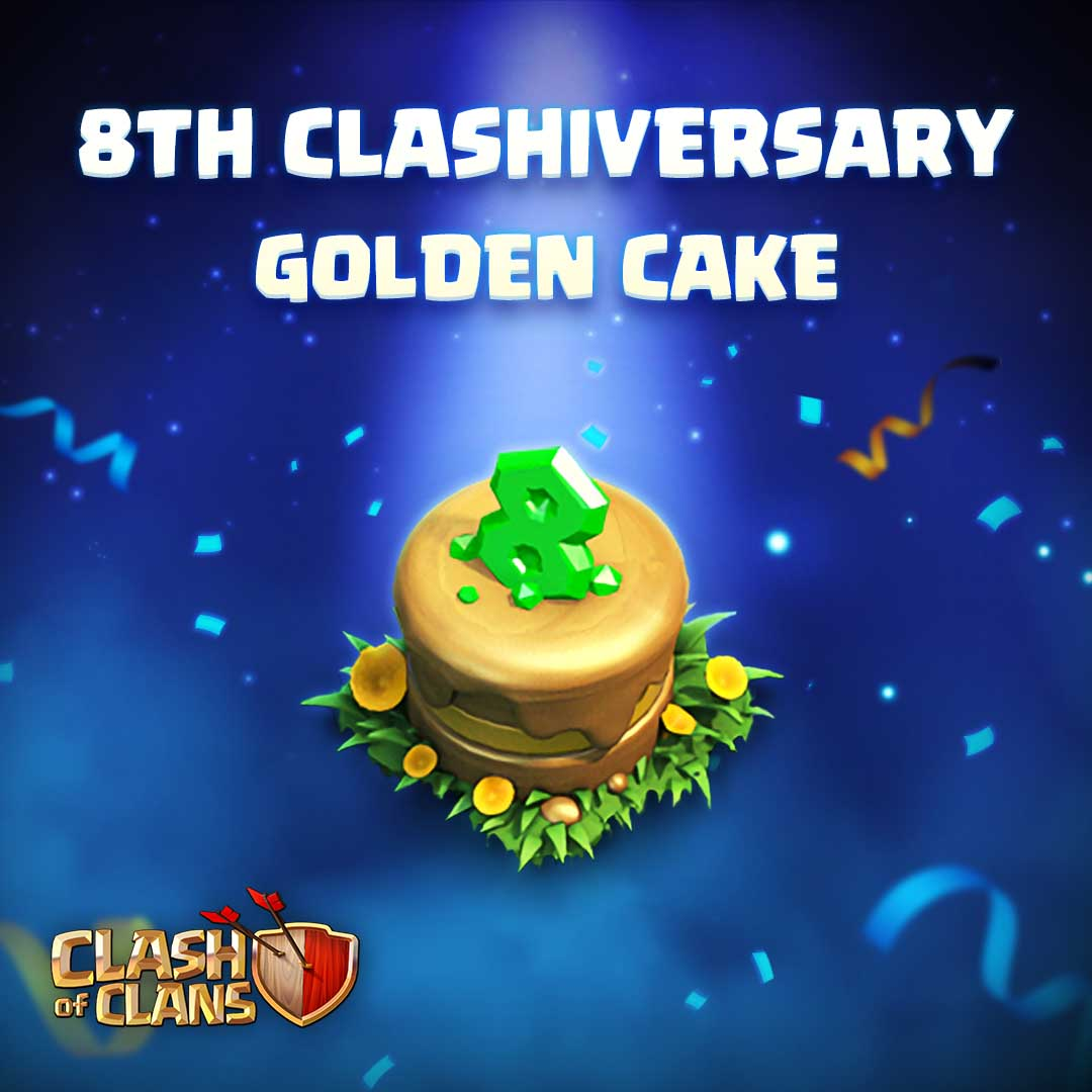 Clash Of Clans On Twitter How Many 8clashiversary Cakes Did You Get Chief And Who Was Lucky Enough To Have Them Spawn In Just The Right Place Don T Forget To