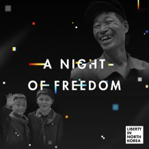 North Korean Defectors to Share Harrowing Stories of Escape at 2020 Night of Freedom