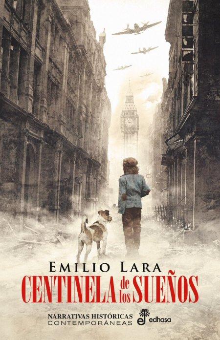 Centinela de los sueños de Emilio Lara López