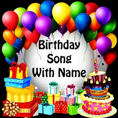 Happy Birthday Song With Name Happywith Twitter