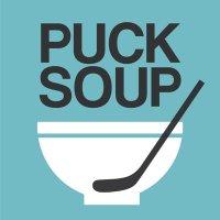 Puck Soup (@PuckSoupPodcast )