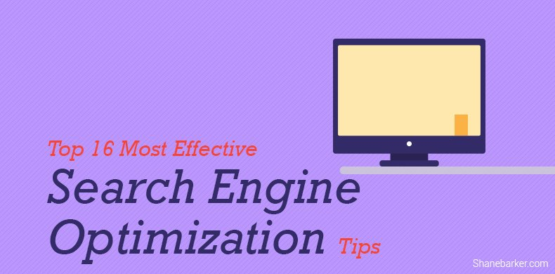 Top 16 Most Effective Search Engine Optimization Tips  #SEO