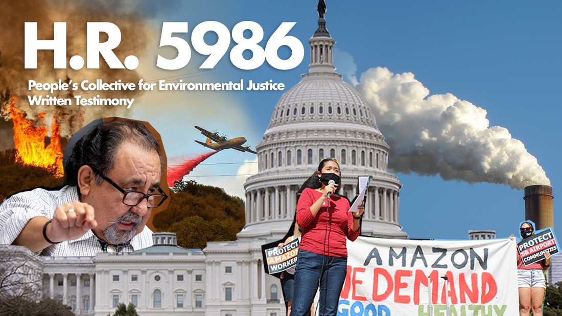 WRITTEN TESTIMONY REGARDING H.R. 5986 THE ENVIRONMENTAL JUSTICE FOR ALL ACT