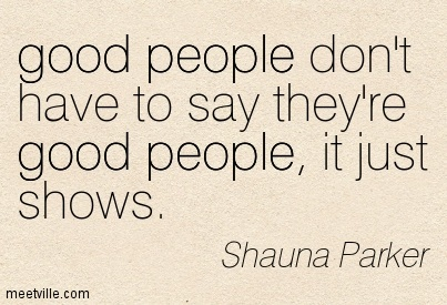 Quotation Shauna Parker Life Good Truth People Meetville Quotes 133765 Chalmers And Knox Presbyterian Churches