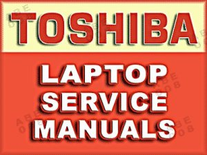 Toshiba Laptop Service Manuals
