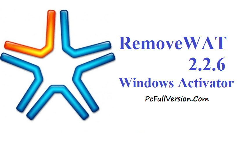 Removewat 2.2.6 Activator for Windows 7