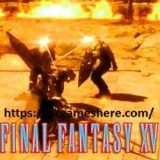 Final Fantasy XV Pc Free Download Full Pc Game Torrent
