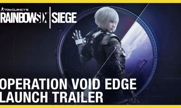 Rainbow Six Siege: Operation Void Edge Launch Trailer | Ubisoft