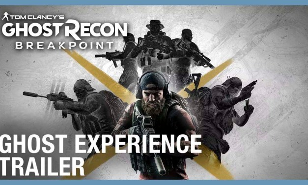 "Tom Clancy's Ghost Recon Breakpoint: The New Upcoming ""Ghost Experience Trailer ""