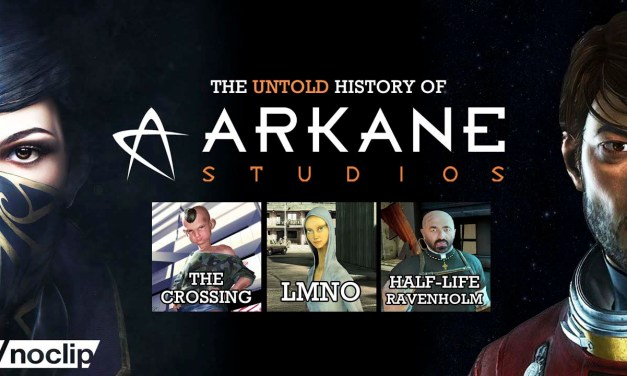 The Untold History of Arkane: Dishonored / Prey / Ravenholm / LMNO / The Crossing – NoClip