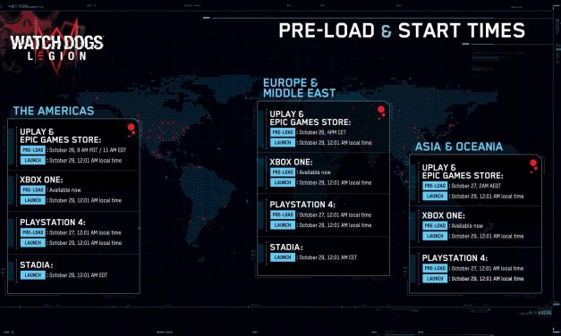 WatchDogs Legion Pre Load and Start Times