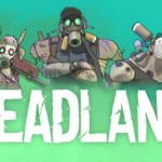 Now Available on Steam – Dreadlands, 20% off!