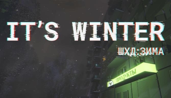 ШХД: ЗИМА / IT'S WINTER Free Download