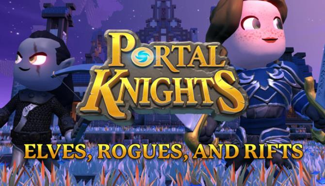 Portal Knights Elves Rogues and Rifts Update v1 6 3 Free Download