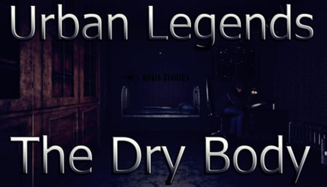 Urban Legends The Dry Body Free Download