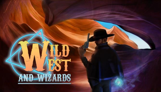 Wild West and Wizards Free Download