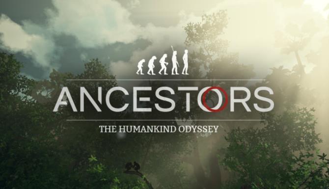 Ancestors The Humankind Odyssey Update v1 1 Free Download