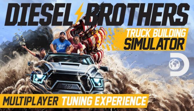 Diesel Brothers Truck Building Simulator Update v1 3 10794 Free Download