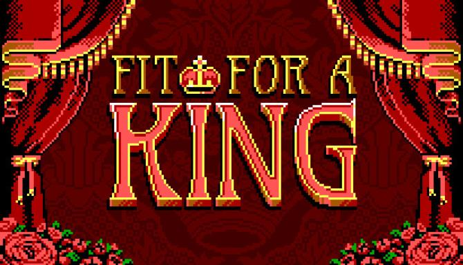 Fit For a King Free Download
