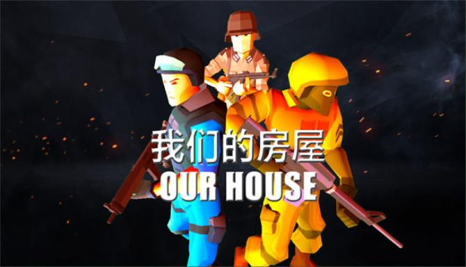 Our House Free Download