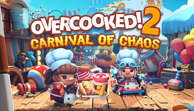 Overcooked 2 Carnival of Chaos Free Download