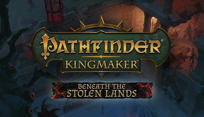 Pathfinder Kingmaker Beneath the Stolen Lands Update v2 0 7 Free Download
