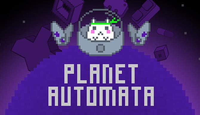 Planet Automata Free Download
