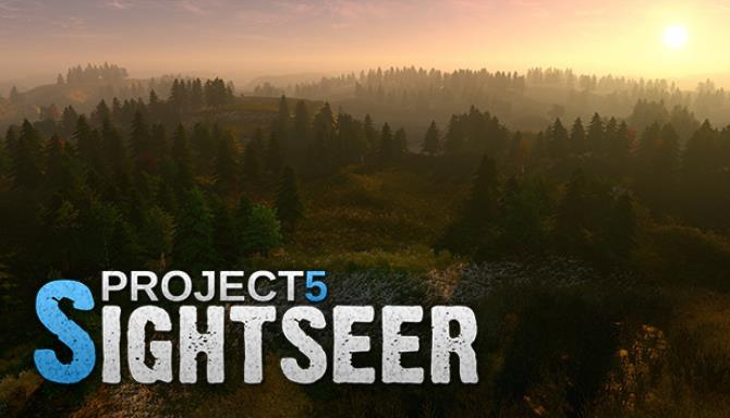 Project 5 Sightseer Update v20190901 Free Download