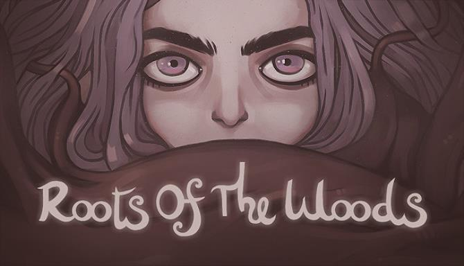 Roots Of The Woods Free Download