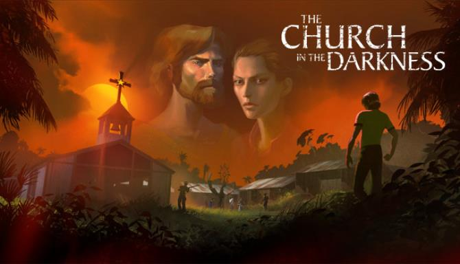 The Church in the Darkness Update v1 0 8 Free Download