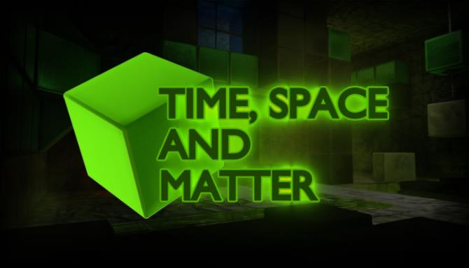 Time Space and Matter Update v1 10 2 Free Download