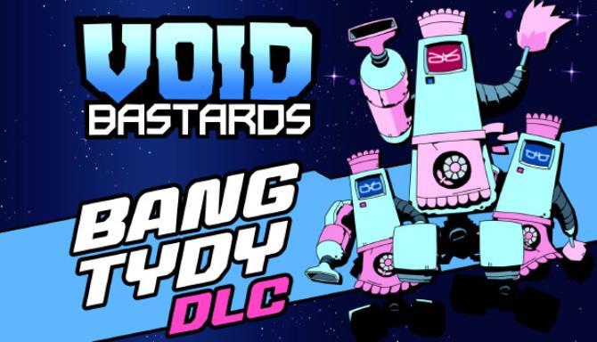 Void Bastards Bang Tydy Update v2 0 19 Free Download