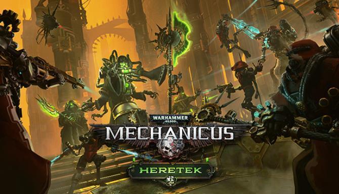 Warhammer 40000 Mechanicus Heretek Update v1 3 2 Free Download