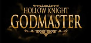 Hollow Knight Godmaster Crack Full PC Game Free Download