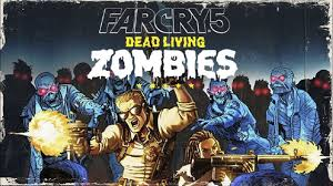 Far Cry 5 Dead Living Zombies Crack PC +CPY Download Torrent