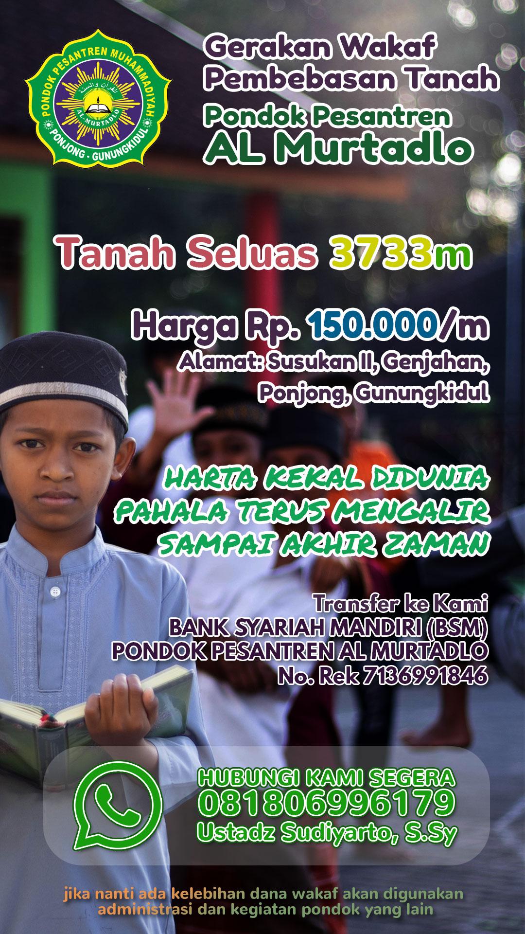 Stories Wakaf Tanah Pondok Al Murtadlo